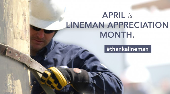 Lineman Appreciation Month